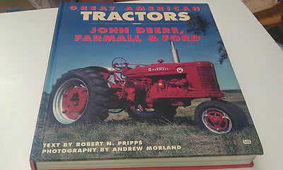 GREAT AMERICAN TRACTORS Book  John Deere Farmall FORD By R.Pripps