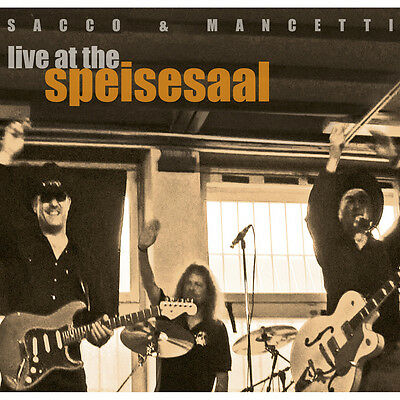 SACCO & MANCETTI Live At The Speisesaal DOPPEL-CD NEU / Pop With Vocals / Rock