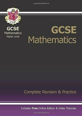 GCSE Mathematics Higher Level: Complete Revision and Practice (Complete Revisio