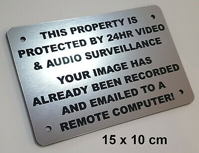 ENGRAVED SECURITY WARNING SIGN - AUDIO VIDEO SURVEILLANCE REMOTE COMPUTER silver