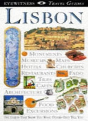 Lisbon (DK Eyewitness Travel Guide). 9780751310849
