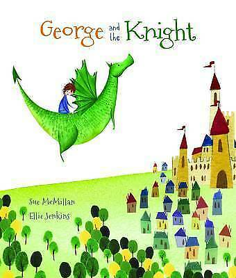 George and the Knight, McMillan, Sue, New Book