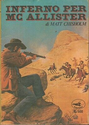 INFERNO PER MC ALLISTER di Matt Chisholm 1° ed. Selecta 1975