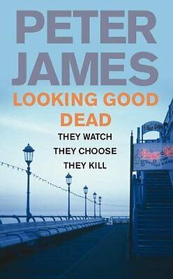 Looking Good Dead (Ds Roy Grace 2) By Peter James