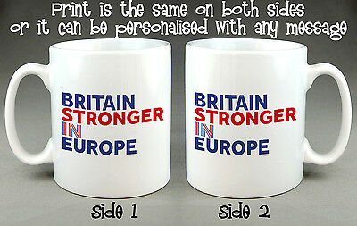 Britain Stronger In Europe Mug - I'm In European Referendum Stay Campaign