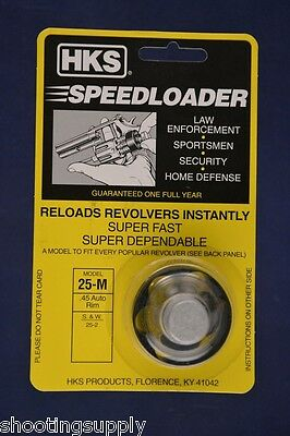 HKS 25-M Speed Loader 6 Shot 45 Cal S&W 25-2 45 Auto Rim New HKS-25-M