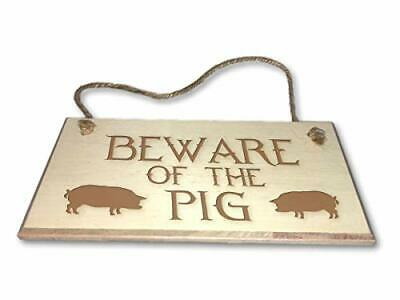 Beware Of The Pig - Engraved wooden wall plaque/sign