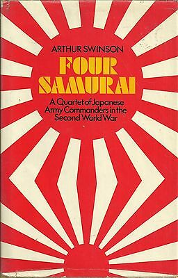 Four Samurai: A Quartet of Japanese Army Commanders in the Second World War