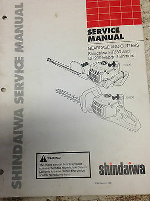 Shindaiwa Workshop Manual Gearcase & Cutters Model HT230, DH230 Hedge Trimmer