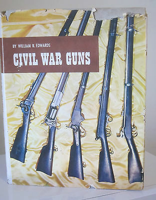 Civil War Guns by William B. Edwards Hardcover with dust jacket