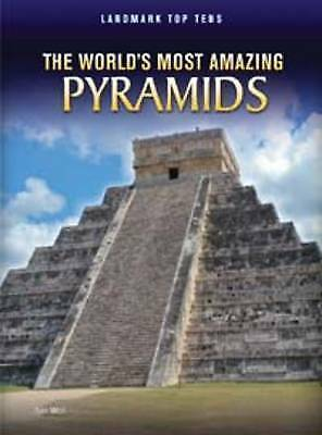 The World's Most Amazing Pyramids (Landmark Top Tens), New, Weil, Ann Book