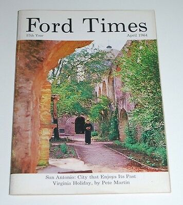 April 1964 FORD TIMES MAGAZINE— James Murray San Antonio San Jose Mission Cover