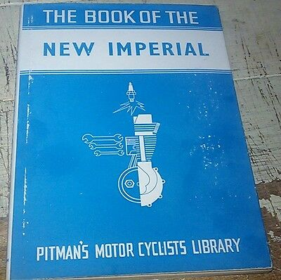 PITMANS Book of the NEW IMPERIAL Motorcycle 1935 - 1950