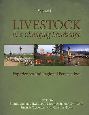 Livestock in a Changing Landscape, Volume 2: Experiences and Regional Perspectiv