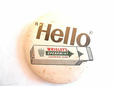 Cool Vintage Wrigley's Spearmint Chewing Gum Hello Advertising Pinback