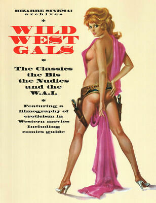 WILD WEST GALS. The Classics the Bis the Nudies and.. ed GLITTERING - SCONTO 35%