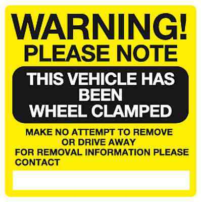 10 x Warning This vehicle has been wheel clamped parking signs 150x150mm VP1H