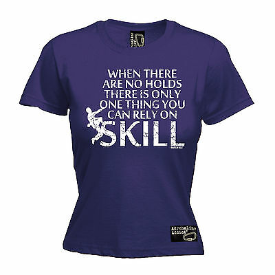 When There Are No Holds Skill WOMENS T-SHIRT rock climbing funny mothers day