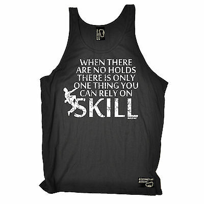 When There Are No Holds Skill SINGLET rock climbing funny birthday gift 123t