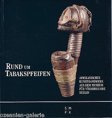 CATALOGUE: AFRICAN TOBACCO PIPES - Museum Berlin