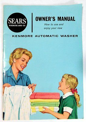 Vintage 1962 Sears Roebuck and Co Kenmore Automatic Washer Owners Manual