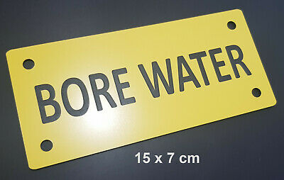 LASER ENGRAVED SIGN - BORE WATER - 15cm x 7cm