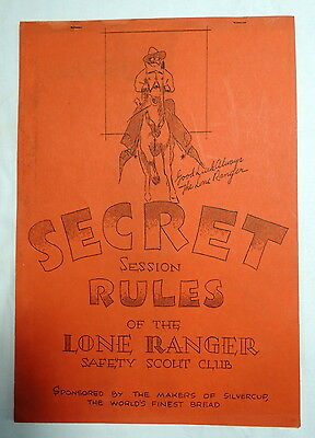Secret Rules Lone Ranger Safety Scout Club Historic 1935 Silvercup Manual