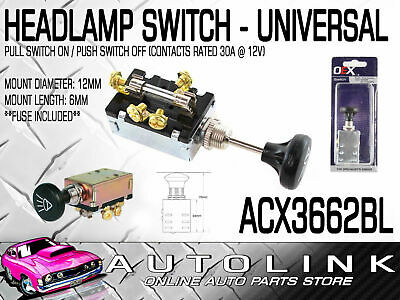 Headlamp Switch Universal Push - Pull Switch Off - On - On 3 Position 12 Volt