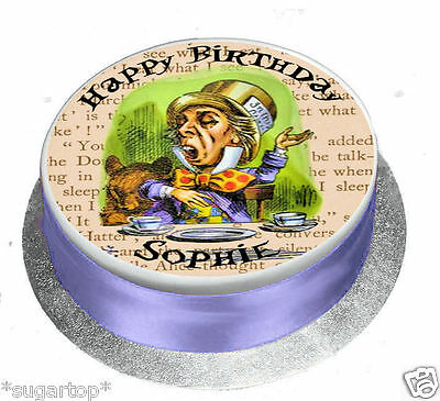 EDIBLE ICING / WAFER Personalised Cake Topper + Alice, MAD HATTER All Mad Here