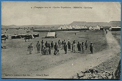 CPA TUNISIE: Campagne 1914-16 - Confins Tripolitains - REMADA - Le Camp / 1917