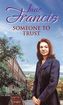 Someone To Trust, New, Francis, June Book
