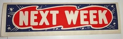 1950s vintage Movie Theatre Poster case marquee sign Next Week