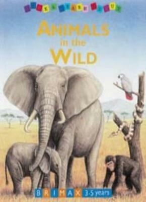 Animals in the Wild (Look & Learn About) By Bob Bampton. 9781858543512