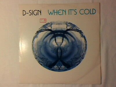 "D-SIGN When it's cold 12"" GERMANY"