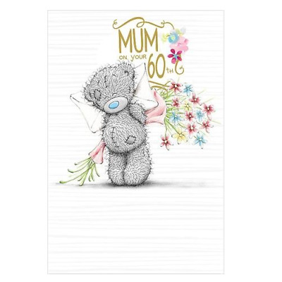 Me To You Mum On Your 60Th Birthday Card Tatty Teddy Bear New Gift