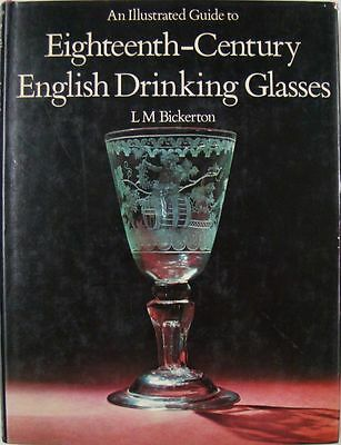 An Illustrated Guide To Eighteenth Century English Drinking Glasses