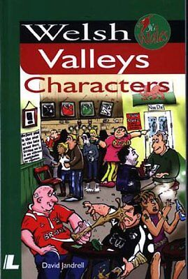 Welsh Valleys Characters (It's Wales) By David Jandrell