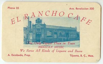 c1940 Tijuana Mexico El Rancho Cafe business card - Music - Cocktails