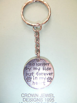 No longer by my side but forever in my heart Keyring Pet Memorial Dogs Cats RIP