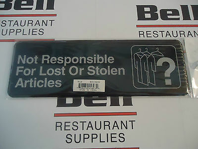 "*NEW* Update 3"" x  9"" Sign - ""N0T RESPONSIBLE FOR LOST OR STOLEN ARTICLES"""