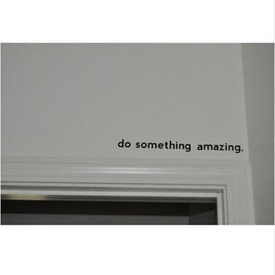 Removable Do Something Amazing Words Vinyl Wall Paper Decal Art Sticker Decor B