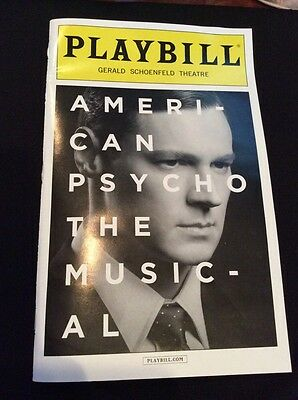 AMERICAN PSYCHO THE MUSICAL PLAYBILL NYC 2016 gerald schoenfeld theatre
