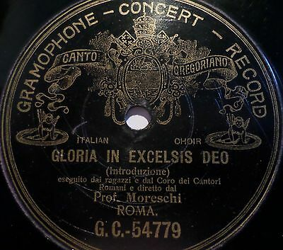 "PROF. MORESCHI ""Gloria In Excelsis Deo"" Gramophone - The Last Castrat"