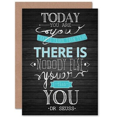 Youer Than You Dr Seuss Quote Typography Blank Greetings Birthday Card Art Cp091