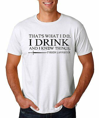 Thats What I do I Drink And I Know Things T shirt Mens Tyrion Game Thrones Black