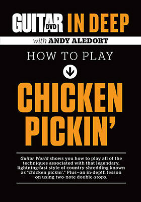 Guitar World in Deep Country CHICKEN PICKIN' and DOUBLE STOPS Video Lessons DVD