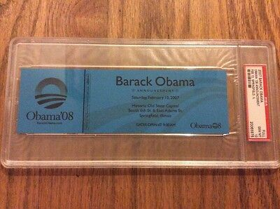 2007 Barack Obama Declares for President Ticket Mint PSA Perfect 10 Announcement