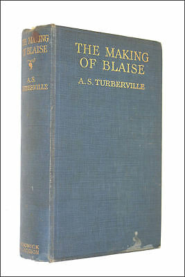The Making Of Blaise by Turberville, Arthur Stanley