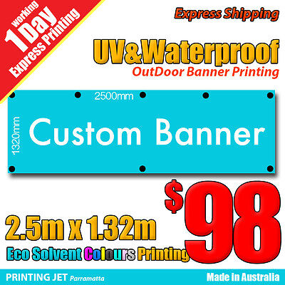 Custom Banner 2.5m x 1.32m Outdoor UV & Waterproofing PVC Vinyl Sign
