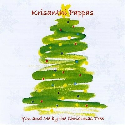 Krisanthi Pappas - You & Me By the Christmas Tree [New CD]